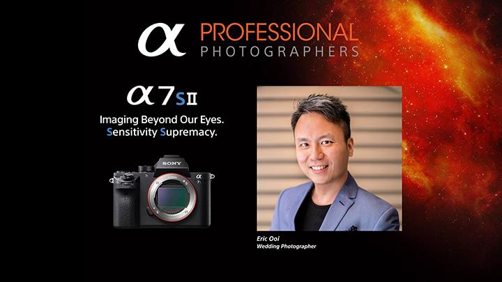 Sony Malaysia Key Opinion Leader A7SII A7RII Ooi Eric